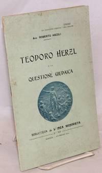 Teodoro Herzl e la questione giudaica
