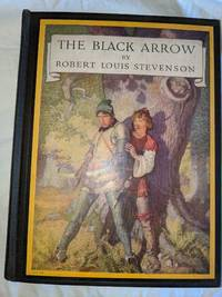 image of THE BLACK ARROW, A TALE OF THE TWO ROSES