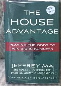The House Advantage, Playing the Odds to Win Big in Business