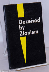 Deceived by Zionism