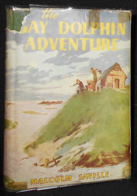 image of The Gay Dolphin Adventure by Malcolm Saville; Illustrated by Bertram Prance