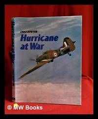 Hurricane at war / edited by Chaz Bowyer