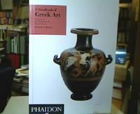 A Handbook of Greek Art : A Survey of the Visual Arts of Ancient Greece (Da Capo Paperback).