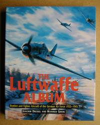 The Luftwaffe Album: Fighters and Bombers of the German Air Force 1933-1945.