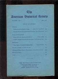 THE AMERICAN HISTORICAL REVIEW, VOLUME XLIII, NO. 4, JULY, 1938  (With  THEODORE ROOSEVELT and AMERICAN NEUTRALITY)