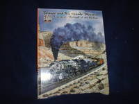 image of Denver and Rio Grande Western: Superpower Railroad of the Rockies