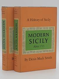 A History of Sicily. Medieval Sicily 800-1713 {and} Modern Sicily after 1713. (2 volumes).