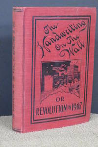 The Handwriting on the Wall or Revolution in 1907
