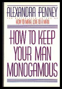 image of How To Keep Your Man Monogamous