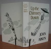 UP THE CHIMNEY DOWN and Other Stories. by  Joan.: AIKEN - First Edition - from Roger Middleton (SKU: 33865)
