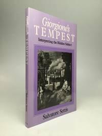 GIORGIONE'S TEMPEST; Interpreting the Hidden Subject