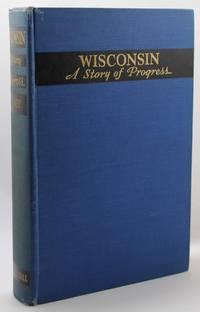 Wisconsin: A Story of Progress