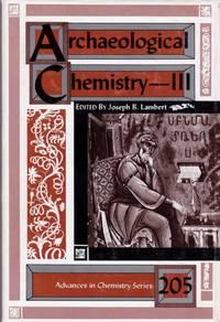 Archaeological Chemistry -- III