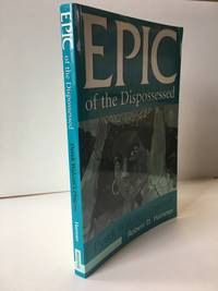 Epic of the Dispossessed by Hamner, Robert - 1997
