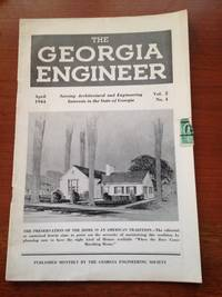 The Georgia Engineer.  Serving Architectural and Engineering Interests in the State of Georgia.  Volume 2,  Number 4, April 1944.