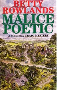 Malice Poetic  - A Melissa Craig mystery