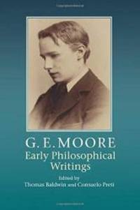 G. E. Moore: Early Philosophical Writings by Cambridge University Press - Paperback - 2015-10-01 - from Books Express and Biblio.com