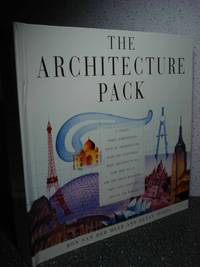 The Architecture Pack   A Unique, Three-Dimensional Tour of Architecture  over the Centuries : What Architects Do, How They Do It