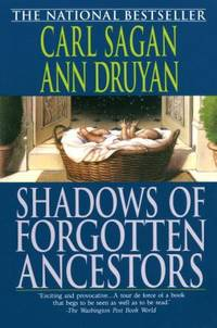 Shadows of Forgotten Ancestors by Carl Sagan; Ann Druyan - Paperback - 1993 - from ThriftBooks (SKU: G0345384725I5N10)