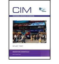 CIM - Marketing Essentials: Study Text