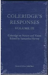Coleridge's Responses Volume III - Coleridge on Nature and Vision