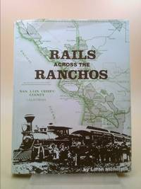 9780913548721 - Rails Across the Ranchos The Pacific