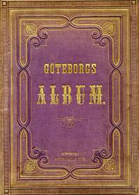 GÖTEBORGS ALBUM; [cover title]