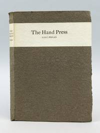THE HAND PRESS. AN ESSAY WRITTEN AND PRINTED FOR THE SOCIETY OF TYPOGRAPHIC ARTS, CHICAGO, BY H. D. C. PEPLER, PRINTER, FOUNDER OF ST DOMINIC'S PRESS
