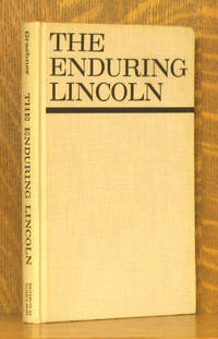 THE ENDURING LINCOLN