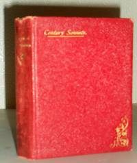 Sonnets of This Century - Edited and Arranged with a Critical Introduction on the Sonnet