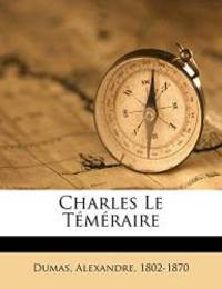 image of Charles le téméraire (French Edition)