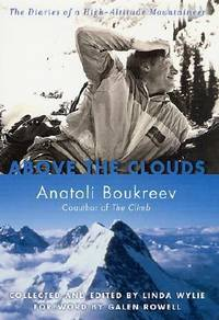 image of Above the Clouds : The Diaries of a High-Altitude Mountaineer