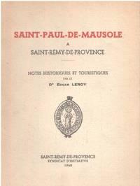 image of Saint-paul de mausole a saint remy de provence/ notes historiques et touristiques
