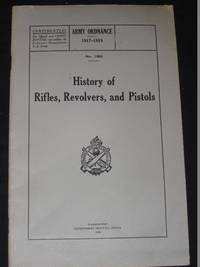 History of Rifles, Revolvers, and Pistols