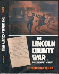 The Lincoln County War: A Documentary History