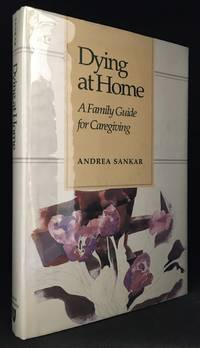 image of Dying at Home; A Family Guide for Caregiving