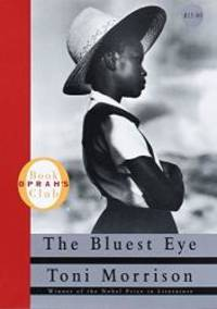 The Bluest Eye by Toni Morrison - 2002-01-01
