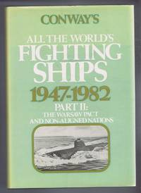 Conway's All the World's Fighting Ships 1947-1982, Part II: The Warsaw Pact and Non-Aligned Nations