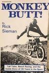 View Image 1 of 4 for MONKEY BUTT: Tall Tales, Bench Racing, And the Inside Story Of 30 Years In The Sports Inventory #57485