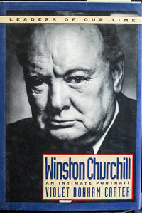 image of Winston Churchill: An Intimate Portrait (Leaders of Our Time)