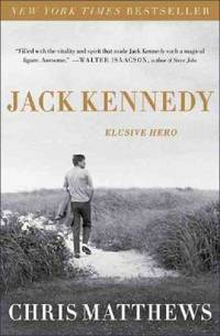 image of Jack Kennedy : Elusive Hero