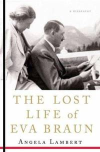 image of The Lost Life of Eva Braun