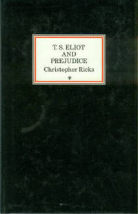 T.S. Eliot and Prejudice