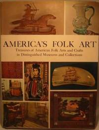 image of America's Folk Art: Treasures of American Folk Arts and Crafts in Distinguished Museums and Collections