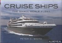 Cruise Ships. The Small-Scale Fleet