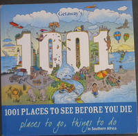 Getaway's 1001 Places to See Before You Die - places to go, things to do in Southern Africa