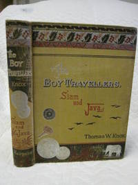 Adventures of Two Youths in a Journey to Siam and Java: The  Boy Travellers in the Far East, Part...