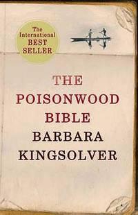 The Poisonwood Bible by Kingsolver, Barbara - 1999