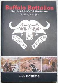 Buffalo Battalion South Africa's 32 battalion