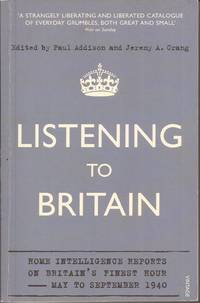 image of Listening to Britain: Home Intelligence Reports on Britain's Finest Hour May to September 1940